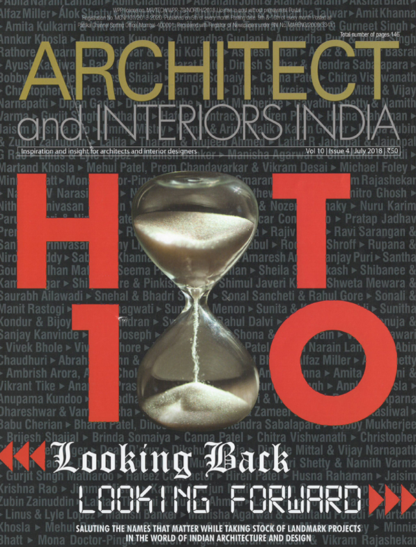 Architect and Interiors India - Vol 10 , Issue 4 - July 2018