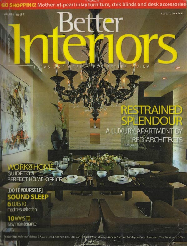 Better Interiors - August 2008. Vol 4 Issue 4
