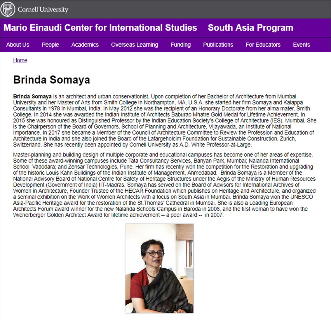 Brinda Somaya won the UNESCO Asia-Pacific Heritage award for the restoration of the St.Thomas� Cathedral in Mumbai, Cornell University - 2004