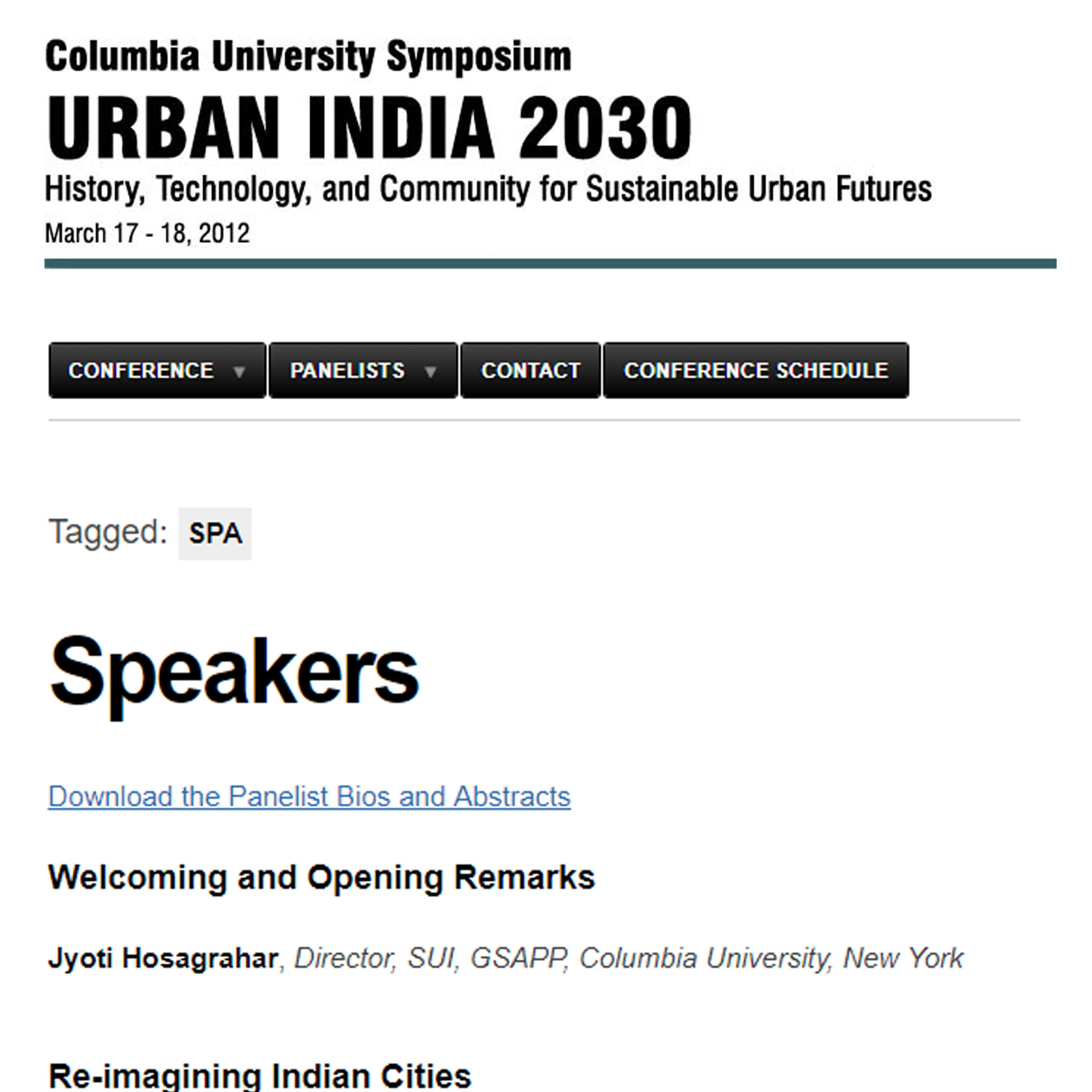 Columbia University Symposium URBAN INDIA 2030 History, Technology, and Community for Sustainable Urban Futures,17 -18 March 2012,