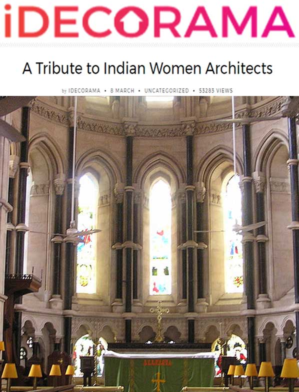 A Tribute to Indian Women Architects, Idecorama Magazine, 8th March 2017.