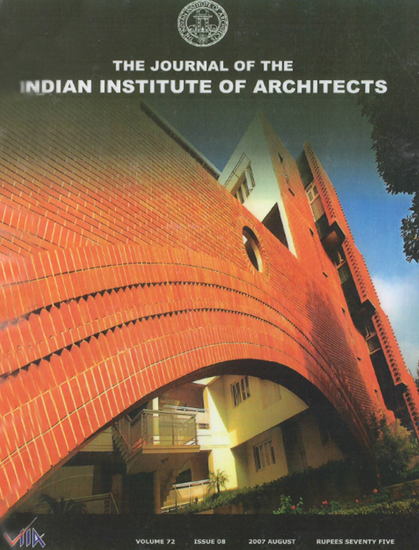 The Journal of The Indian Institute of Architects - August 2007. Vol 72 Issue 08.