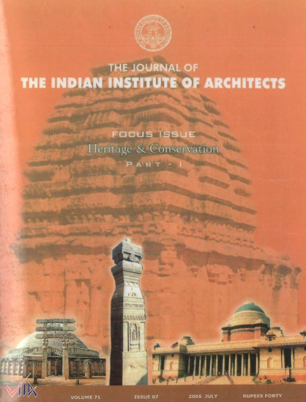 The Journal of the Indian Institute of Architects - July 2006. Vol 71 Issue 7.