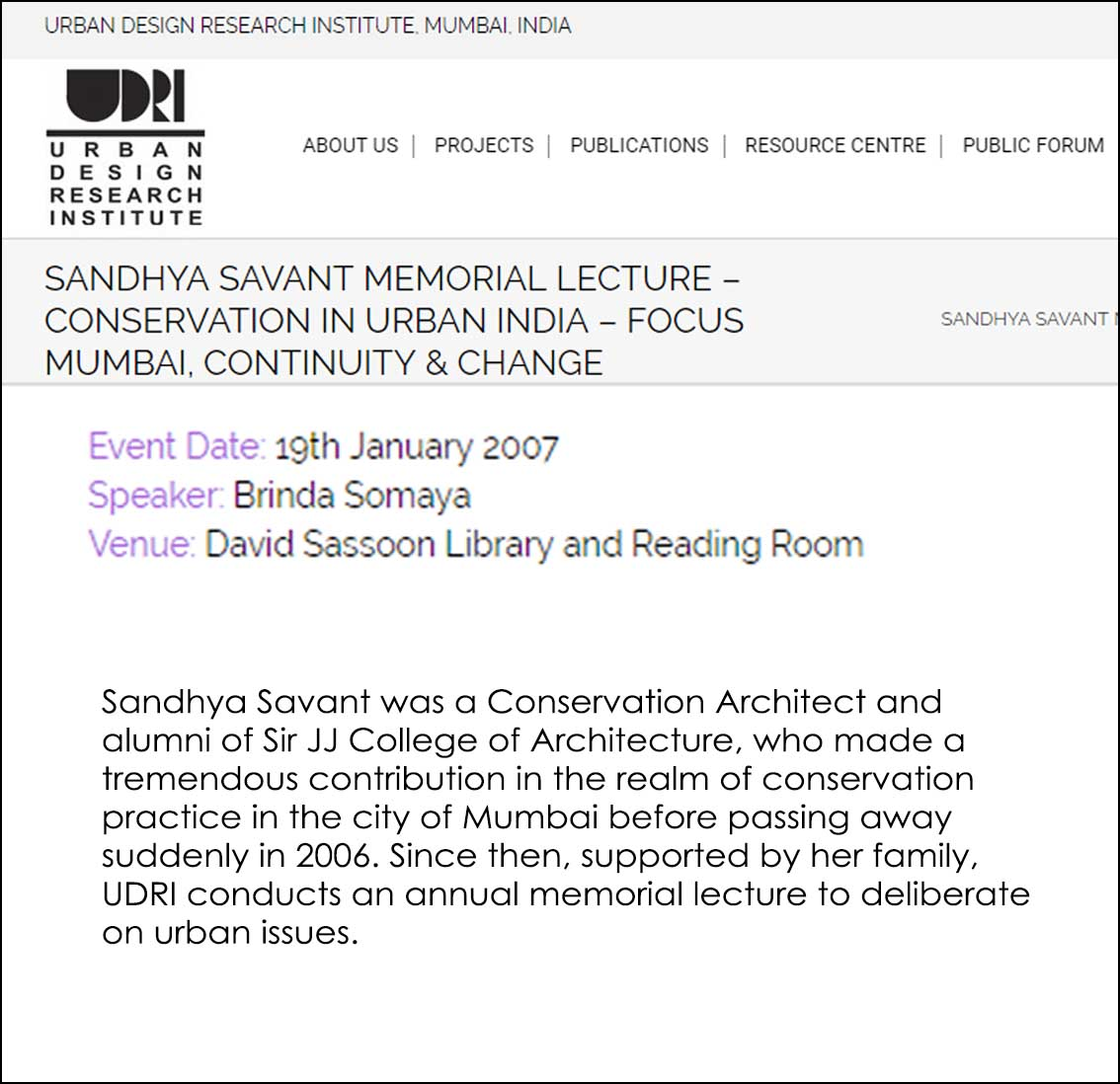 Sandhya Savant memorial lecture conservation in Urban India - Focus Mumbai Continuity and Change , Urban Design Research Institute Mumbai India