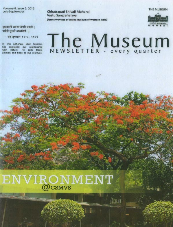 The Museum Newsletter - every quarter - July - September 2015.Vol 8 . Issue 3