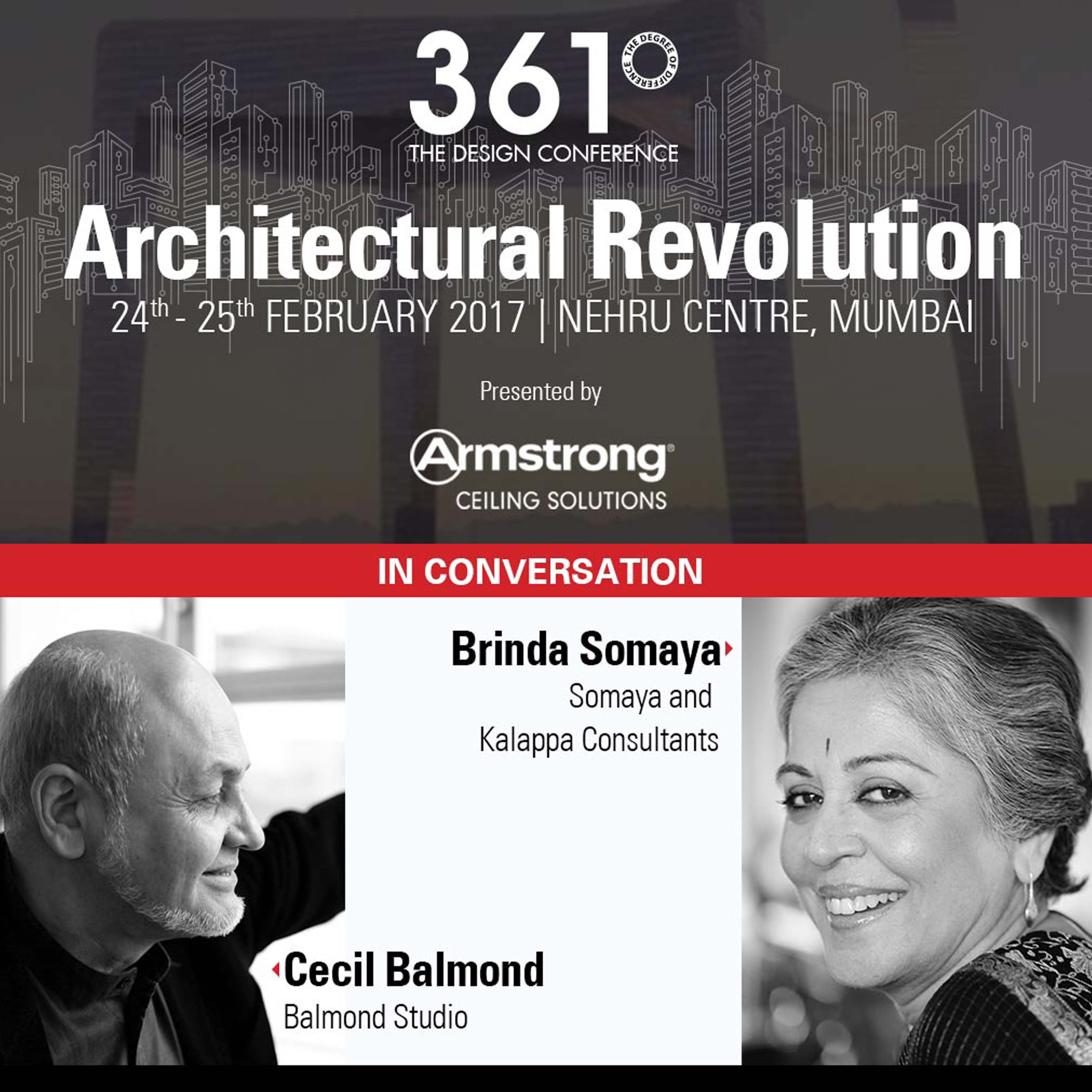 Cecil Balmond in conversation with Brinda Somaya at the 361 Conference 2017 presented by Armstrong Ceiling Solutions at Nehru Center, Mumbai - 24th and 25th February 2017