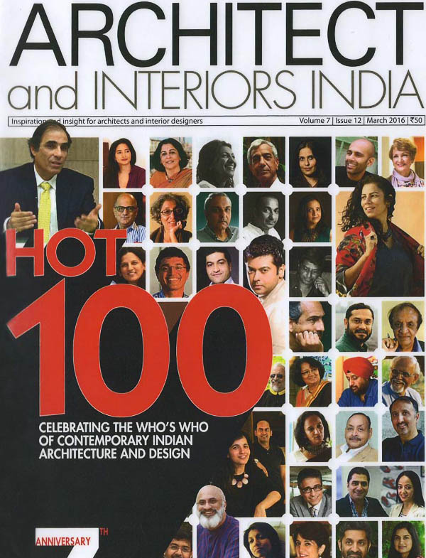 Architect and Interiors India magazine publishes the 100 Who's who of Contemporary Indian Architecture and Design