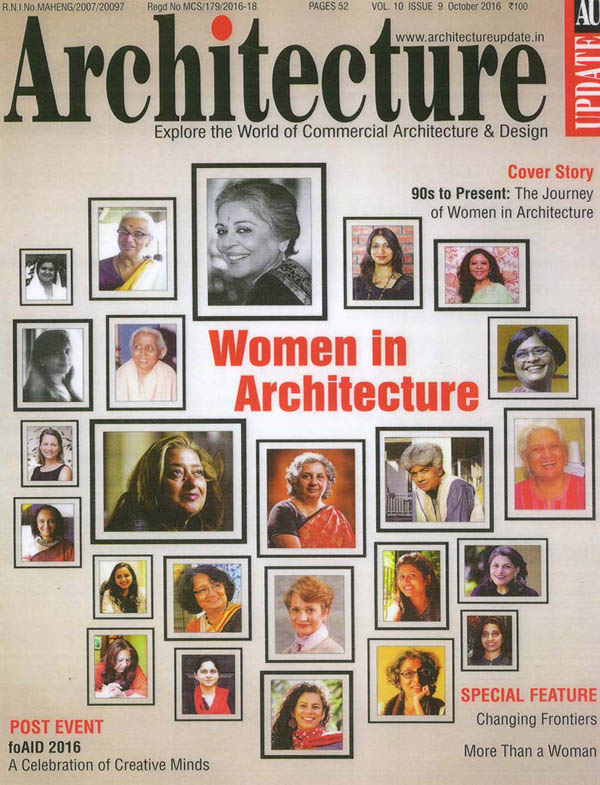 The Journey of Women in Architecture by Brinda Somaya; Architecture Update - October 2016