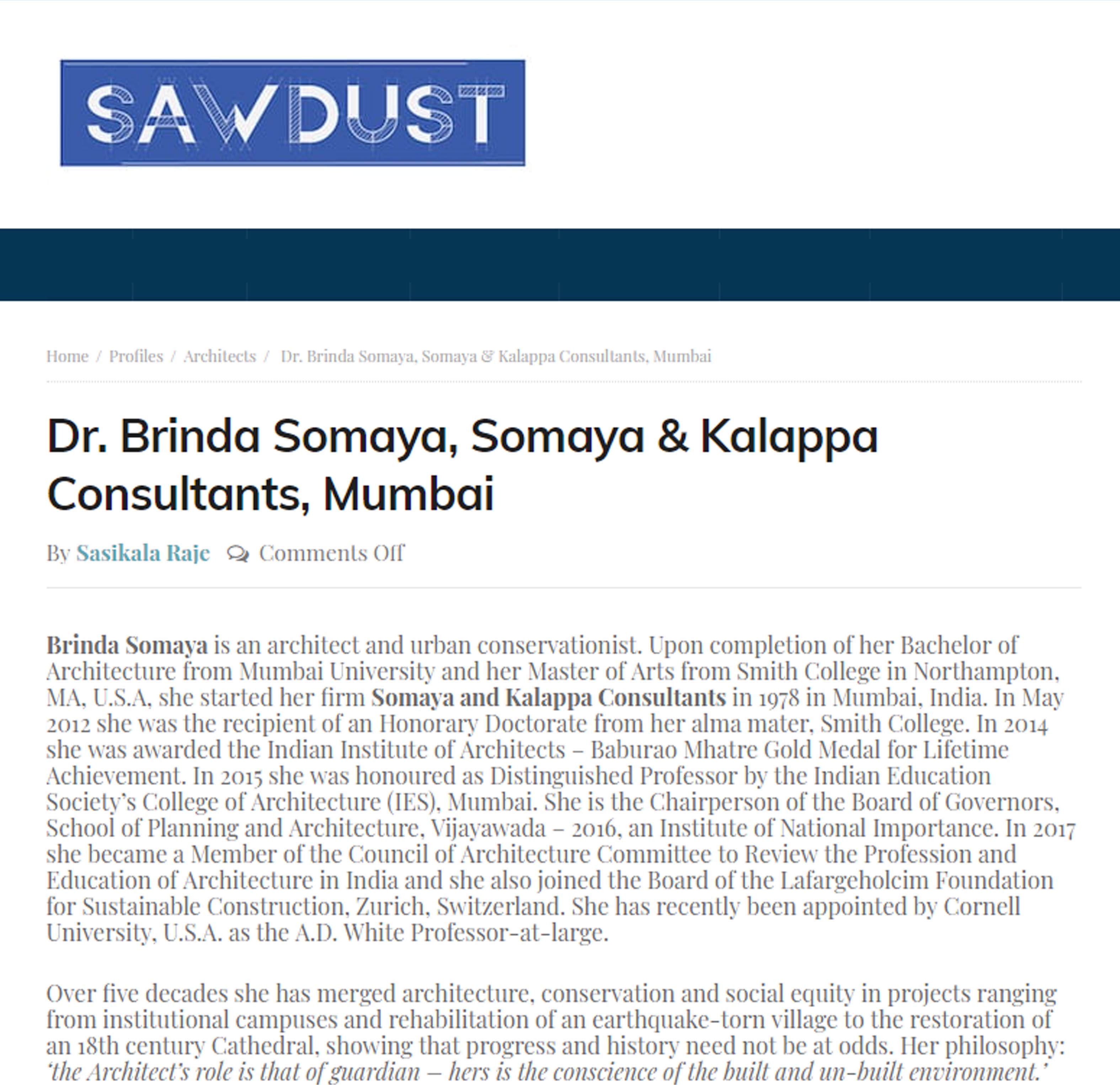 Dr. Brinda Somaya, Somaya & Kalappa Consultants, Mumbai , Sawdust - On 1 October 2018